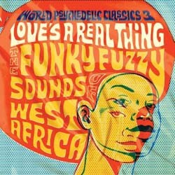 World Psychedelic Classics 3 - Loves A Real Thing CD - VVR1032442