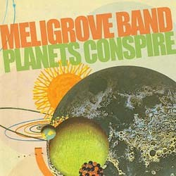 Meligrove Band - Planets Conspire CD - VVR1036862