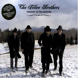 Felice Brothers - Tonight At The Arizona CD - VVR1048732