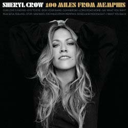 Sheryl Crow - 100 Miles From Memphis (Import) CD - 06025 2745922