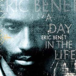 Eric Benet - A Day In The Life CD - WBCD 1913