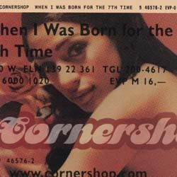 Cornershop - When I Was Born For The 7Th Time CD - WIJCDL 1065