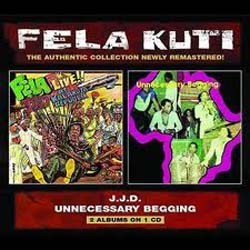 Fela Kuti - J.J.D./Unncessary Begging CD - WRASS 047