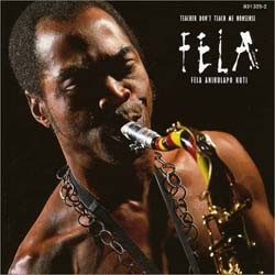 Fela Kuti - Teacher Don't Teach Me Nonsense CD - WRASS 051