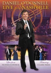 Daniel O'Donnell - Live From Nashville Part 1 DVD - DMGTVDVD 001
