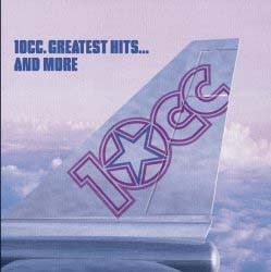 10CC - The Greatest Hits..........And More CD - DGCD 157