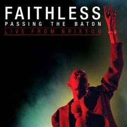 Faithless - Passing The Baton - Live In Brixton CD+DVD - CDJUST 530