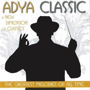 Adya Classic - The Greatest Melodies of All Time CD - DGR1867