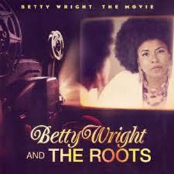 Betty Wright And The Roots - Betty Wright: The Movie CD - CDJUST 542