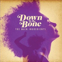 Down To The Bone - The Main Ingredients CD - TNR 50