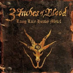 3 Inches Of Blood - Long Live Heavy Metal (Std Edt) CD - 50510 9981662