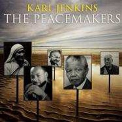 Karl Jenkins - The Peacemakers CD - 50999 0843782
