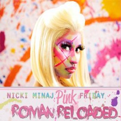 Nicki Minaj - Pink Friday ... Roman Reloaded CD - STARCD 7661