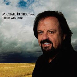 Michael Renier - This Is Why I Sing CD - NEXTCD370
