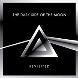 The Dark Side Of The Moon Revisted CD - MBB 5502