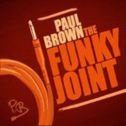 Paul Brown - The Funky Joint CD - WAR 201201