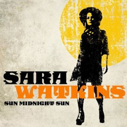 Sara Watkins - Sun Midnight Sun CD - 7559796204