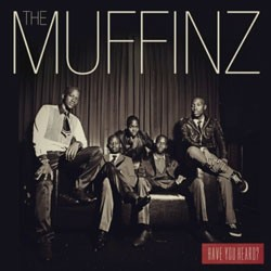 The Muffinz - Have You Heard CD - CDJUST 549