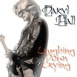 Daryl Hall - Laughing Down Crying CD - 06025 2778500