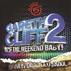 It's The Weekend Baby! Vol 2 Bonus Old Skool Disc CD - DGR1877