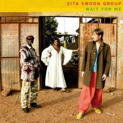 Zita Swoon Group - Wait For Me CD - CRAW 79
