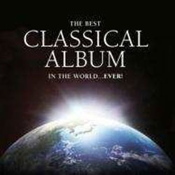 The Best Classical Album IN The World...EVER! CD - CDGOLDD 347