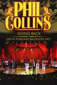 Phil Collins - Going Back: Live At Roseland Ballroom, NYC DVD - EREDV808