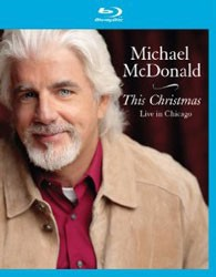 Michael McDonald - This Christmas – Live In Chicago Blu-Ray - ERBRD5069