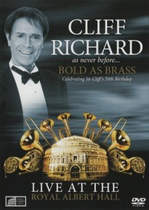 Cliff Richard - Bold As Brass – Live At The Royal Albert Hall DVD - 50363 6981839