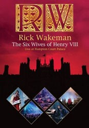 Rick Wakeman - The Six Wives Of Henry Viii DVD - EREDV755