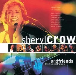 Sheryl Crow - Sheryl Crow And Friends Live From Central Park CD - 06069 4905742