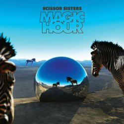 Scissor Sisters - Magic Hour CD - 06025 3700441