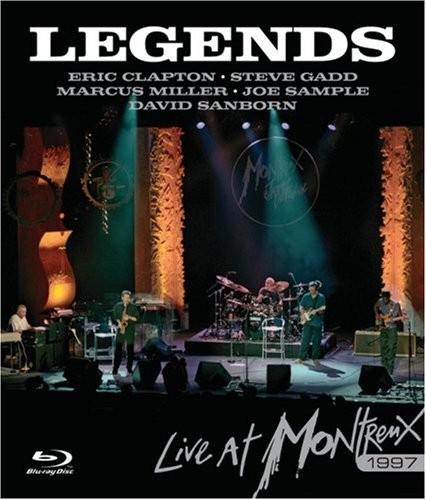 Eric Clapton , Steve Gadd , Marcus Miller , Joe Sample , David Sanborn - Legends: Live At Montreux Blu-Ray - ERBRD5012