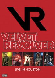 Velvet Revolver - Live In Houston DVD - EREDV825