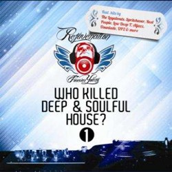 Rejuvination: Who Killed Deep & Soulful House CD - CDCCP2 152