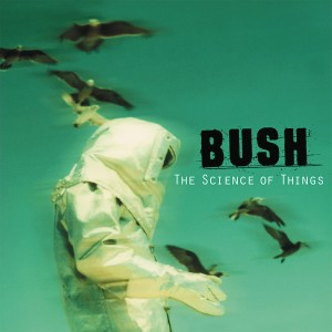 Bush - The Science of Things CD - 01865 3500512
