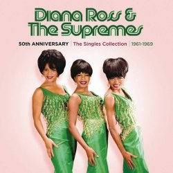 Diana Ross & The Supremes - 50th Anniversary: The Singles Collection 1961-1969 CD - 06025 2778881