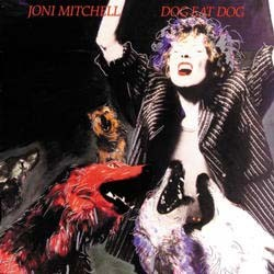 Joni Mitchell - Dog Eat Dog CD - 07206 4240742