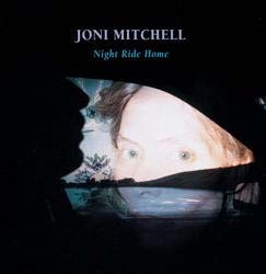 Joni Mitchell - Night Ride Home CD - 07206 4243022