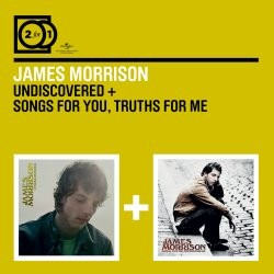 James Morrison - Undiscovered / Songs for You, Truths For Me CD - 06007 5335811