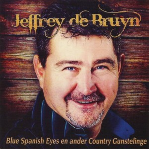 Jeffrey De Bruyn - Blue Spanish Eyes en Ander Country Gunstelinge CD - TOCMCD 2017
