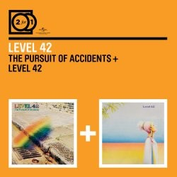 Level 42 - The Pursuit of Accidents / Level 42 CD - 06007 5335961