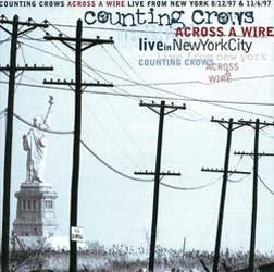 Counting Crows - Across A Wire - Live From New York CD - 07206 4252262