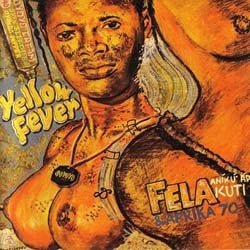 Fela Kuti - Yellow Fever/Na Poi CD - WRASS 078
