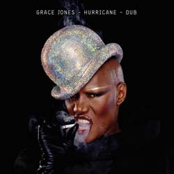 Grace Jones - Hurricane (Dub) CD - WOS 050CDX