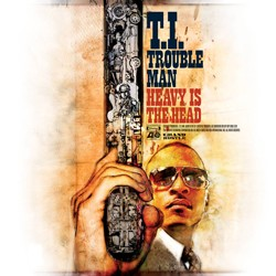 T.I. - Trouble Man:Heavy Is The Head CD - ATCD 10345