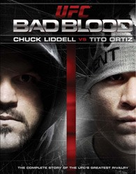 Bad Blood: Chuck Liddel Vs Tito Ortiz DVD - UFCSDVD58