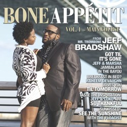 Jeff Bradshaw - Bone Apetit CD - CDHBR 028