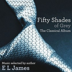 Fifty Shades Of Grey: The Classical Album CD - CDELJ 293