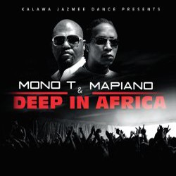Mono T And Mapiano - Deep In Africa CD - CDRBL 660